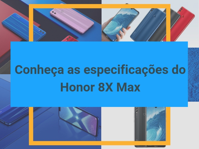 Especificações do Honor 8X Max