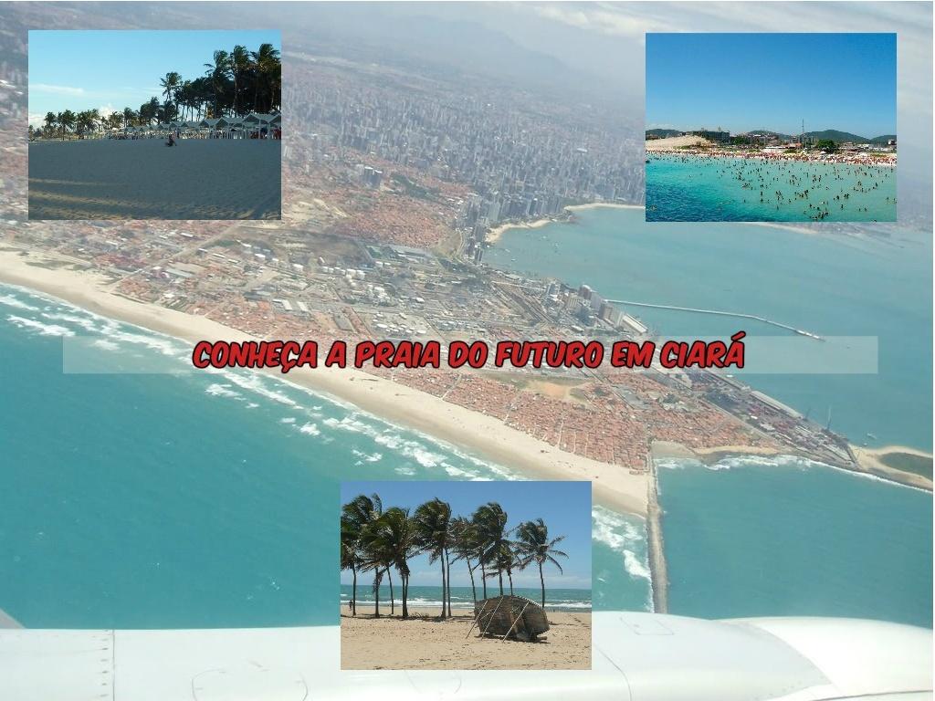 A Praia do Futuro em Ciará