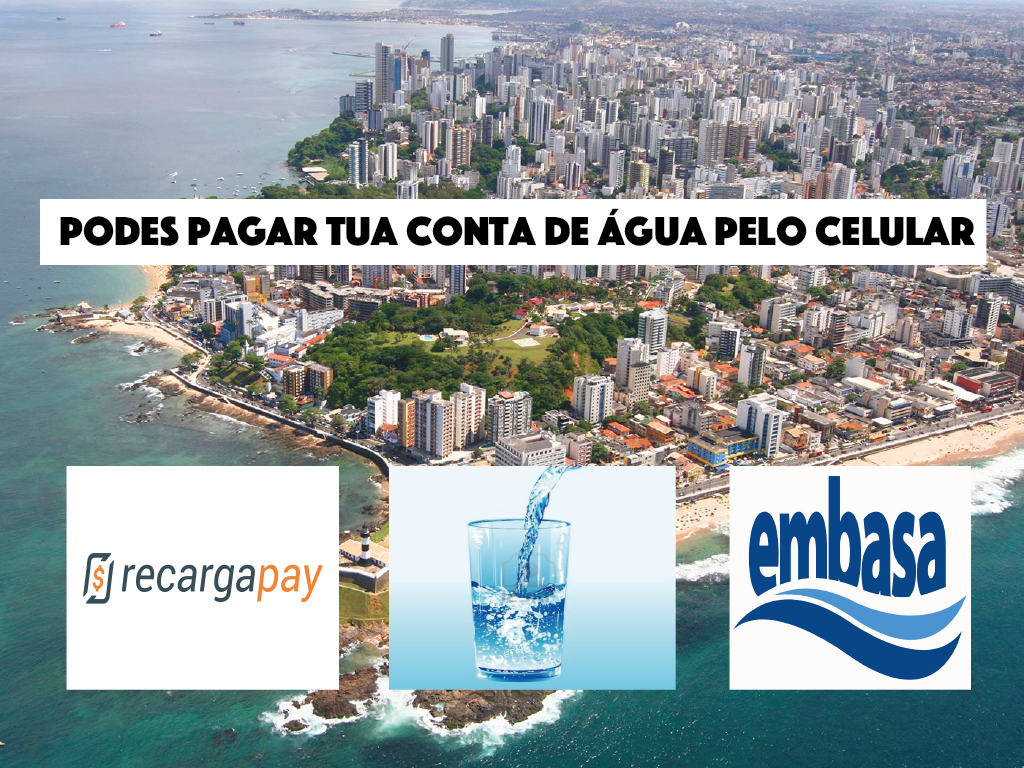 aprende a pagar tua conta de água da empresa Embasa em Salvador da Bahia