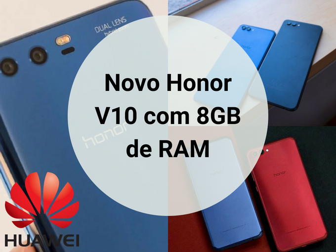 Honor V10 com 8GB da RAM