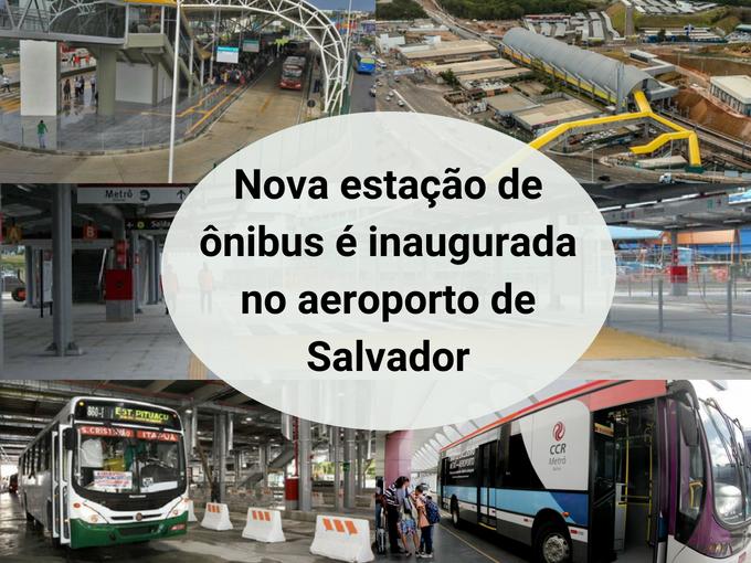 Nova estação de ônibus em Salvador