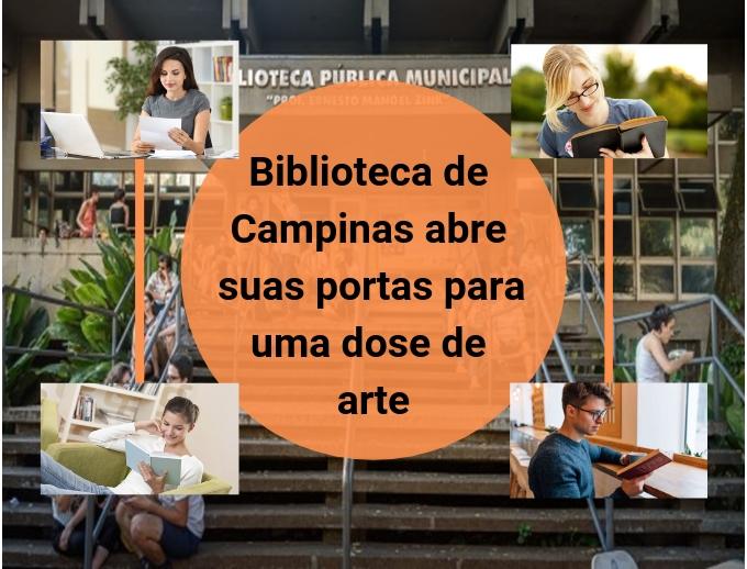 Biblioteca de Campinas abre suas portas para uma dose de arte