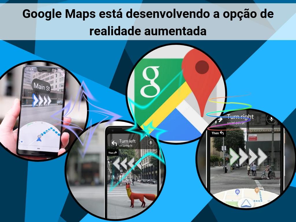 Opção de realidade aumentada de Google Maps