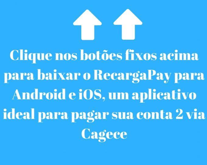 Baixe o app para pagar Cagece 2 via