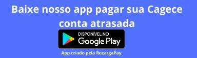 Baixe nosso app para pagar segunda via Cagece