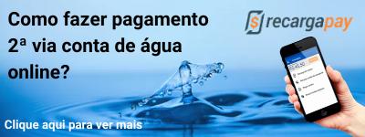 Aprenda a pagar sua 2 via conta de água com RecargaPay