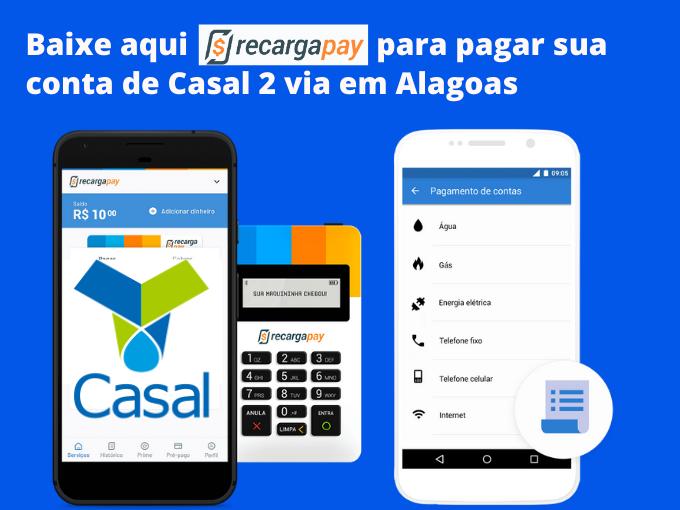 Pague sua conta Casal 2 via com RecargaPay