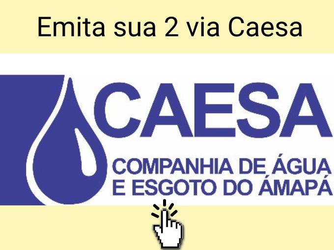 Emita sua 2 via Caesa