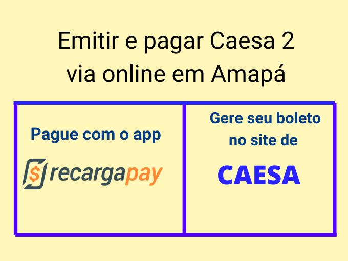 Emitir e pagar Caesa 2 via online em Amapá