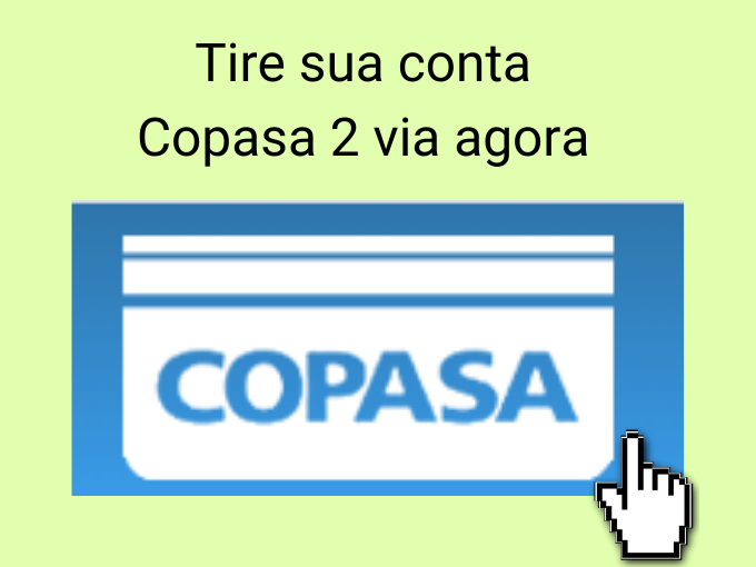 Tire sua conta Copasa 2 via agora